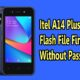 Itel A14 Plus W4002 Flash File Firmware